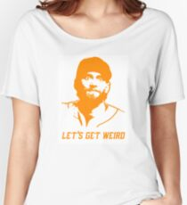 """Let's Get Weird"" - Hunter Pence Women's Relaxed Fit T-Shirt"