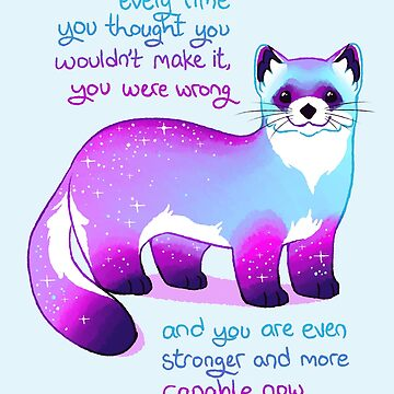 """""""Every Time You Thought You Wouldn't Make it, You Were Wrong"""" Black Footed Ferret by thelatestkate"""