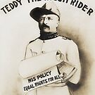 Teddy The Rough Rider - For President - 1904 by warishellstore