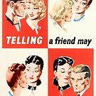 «Decirle a un amigo puede significar contarle a EL ENEMIGO - WW2» de warishellstore