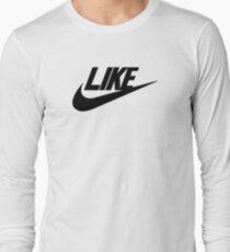 Just Like Long Sleeve T-Shirt