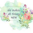 Er macht alles neu Bibel-Vers-Kunst von PraiseQuotes