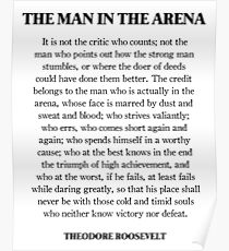 The man in the arena, Theodore Roosevelt, Daring Greatly, Quote Poster
