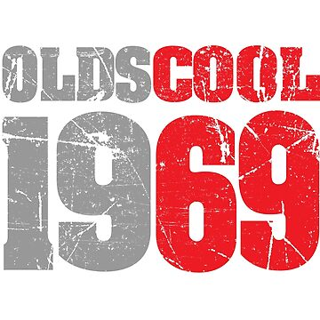 'Oldscool 1969 Pun' Funny 50th Birthday Vintage Gift by leyogi