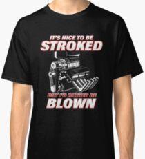 BLOWN! Apparel - Top Seller Classic T-Shirt