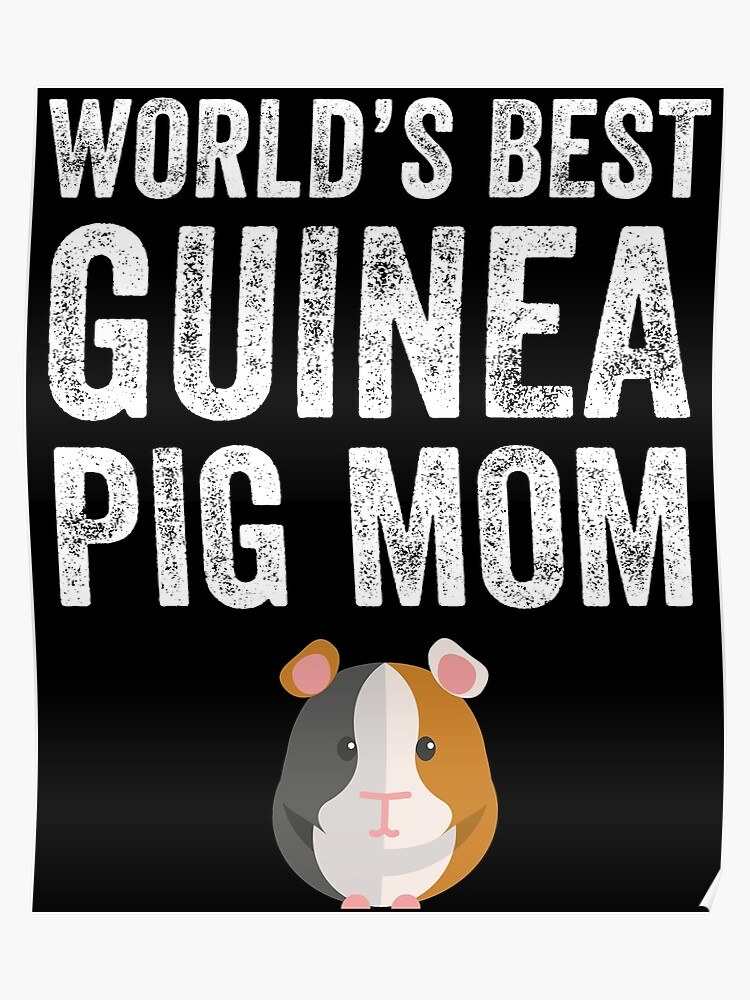 80825b61 World's best guinea pig mom