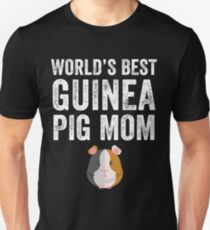 World's best guinea pig mom Unisex T-Shirt