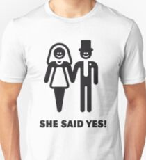 She Said Yes! (Groom / Smile / Black) Unisex T-Shirt