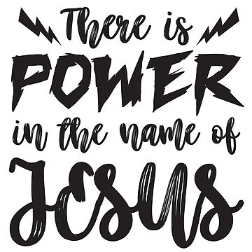 Power in the name of Jesus by plushism