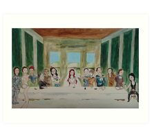 My Rendition of the Last Supper Art Print
