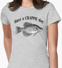 Have a Crappie Day - Fishing T-shirt Women's Fitted T-Shirt