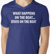 What happens on the boat... Stays on the boat - T-Shirt Mens V-Neck T-Shirt