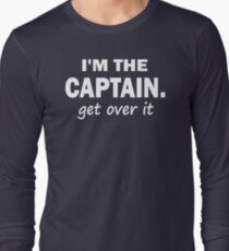 I'm the Captain... Get over it - Tshirt T-Shirt