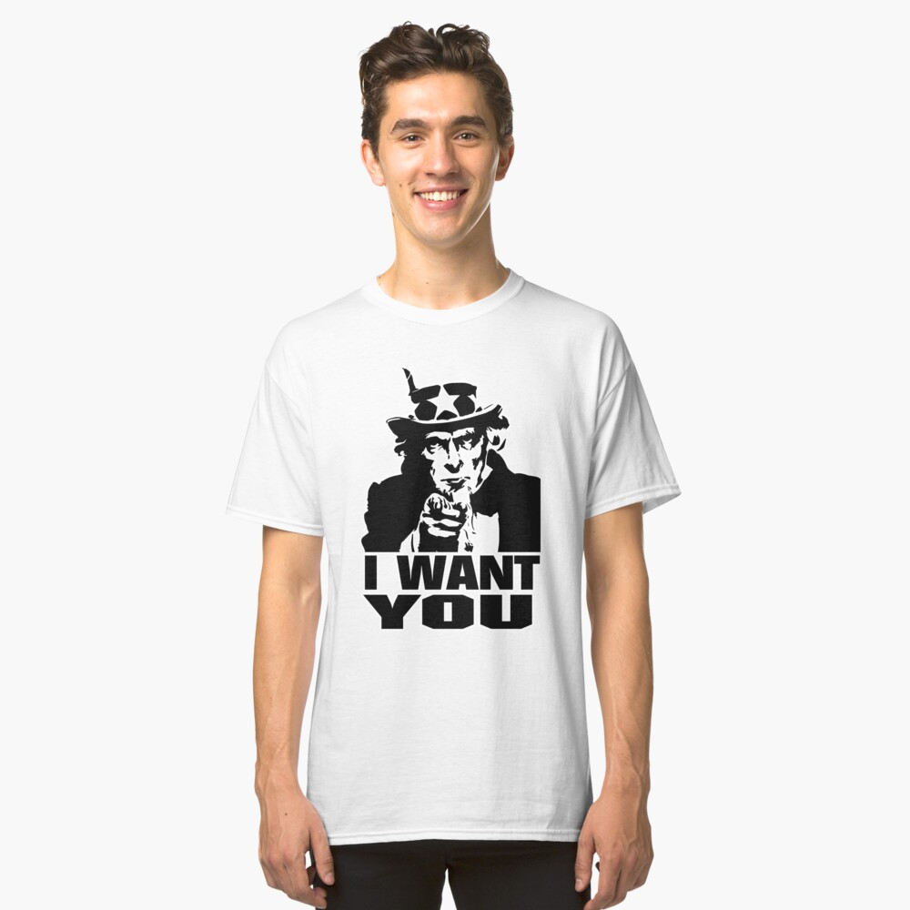 ★ Uncle Sam   I Want You Classic T-Shirt Front