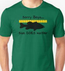 Sorry boys... Size does matter - Fishing T-shirt Unisex T-Shirt