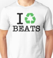 I Recycle Beats T-Shirt