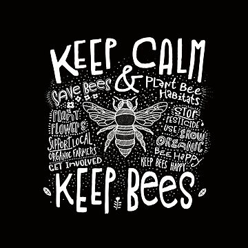 Keep Calm and Keep Bees by jitterfly
