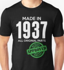 Made In 1937 All Original Parts - Quality Control Approved T-Shirt