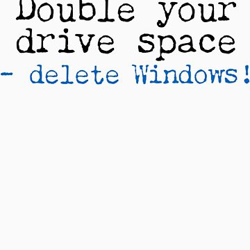 Double Your Drive Space Light Shirt by jfelder