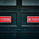 Seriously, NO PARKING! by Bob Larson