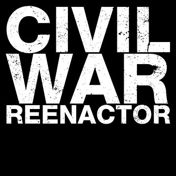 Civil War Collection Shirt Civil War Reenactor by shoppzee