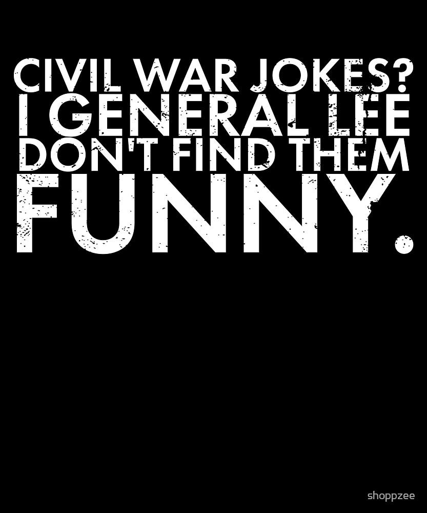 Civil War Memorabilia Shirt Civil War Jokes by shoppzee
