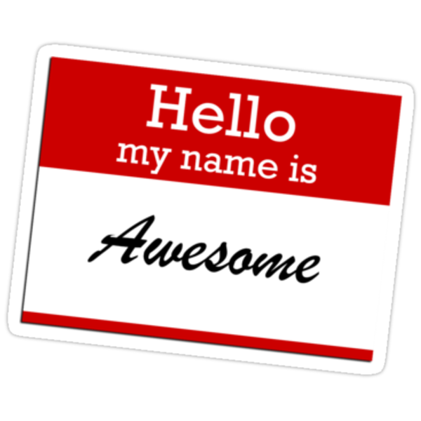 Hello my name is awesome by red addiction