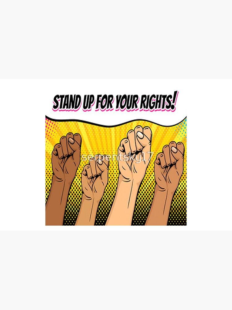 Kämpft für eure Rechte! von serpentsky17