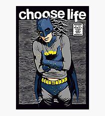 Choose Life Photographic Print