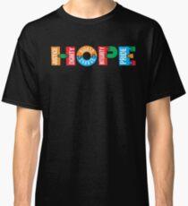 HOPE -  Human and Social Values  Classic T-Shirt