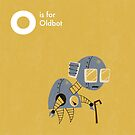 O is for Oldbot by Andrew Gruner