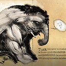 Tusk, the Elephant Man by Simon Sherry