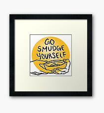 Go Smudge Yourself Framed Print