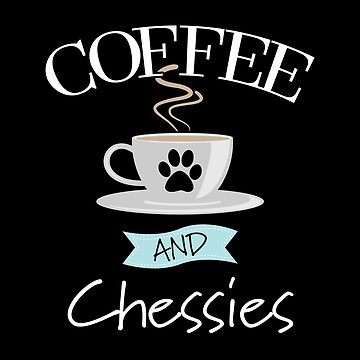 Chesapeake Bay Retriever Dog Design - Coffee And Chessies by kudostees