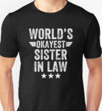 c3c18c79 World's okayest sister in law - funny sister in law Slim Fit T-Shirt