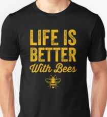 Life is better with bees - funny beekeeper Slim Fit T-Shirt