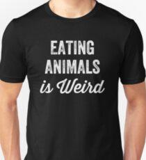 ffad0d2ca06f7 Eating animals is weird - Funny vegan saying Unisex T-Shirt