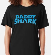 Daddy Shark - shark lover Slim Fit T-Shirt