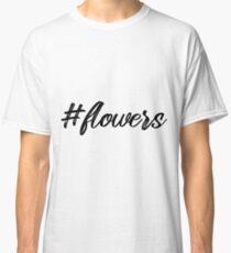 BLumen Hashtag Geschenk für Frauen Classic T-Shirt