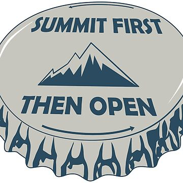 Summit First Then Open by esskay