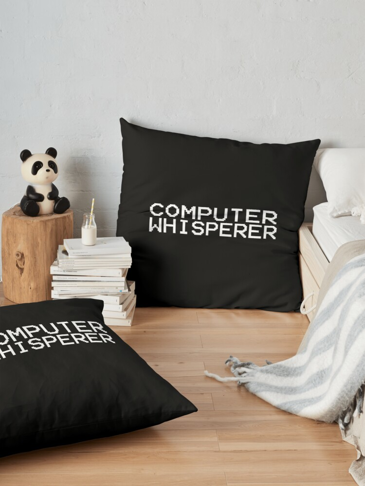 Alternate view of COMPUTER WHISPERER! NERD GIFT IDEA Floor Pillow