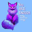 YOU ARE ENOUGH Magical Maine Coon Cat by thelatestkate