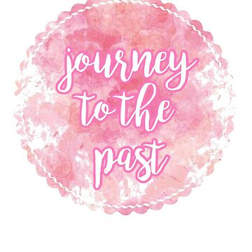 journey to the past by bwayjulianna