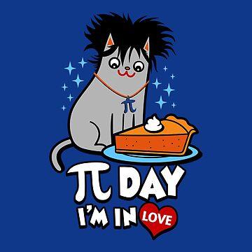 Pi Day I'm In Love by BoggsNicolasArt