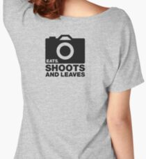 Eats, Shoots & Leaves... Women's Relaxed Fit T-Shirt