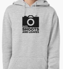 Eats, Shoots & Leaves... Pullover Hoodie