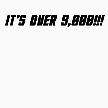 It's over 9,000!!! by Selador