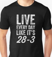bc7400a9a4f Live every day like it's 28-3 - football tee - football lover Slim Fit  T-Shirt. Soccer Gifts for Football and Futbol ...