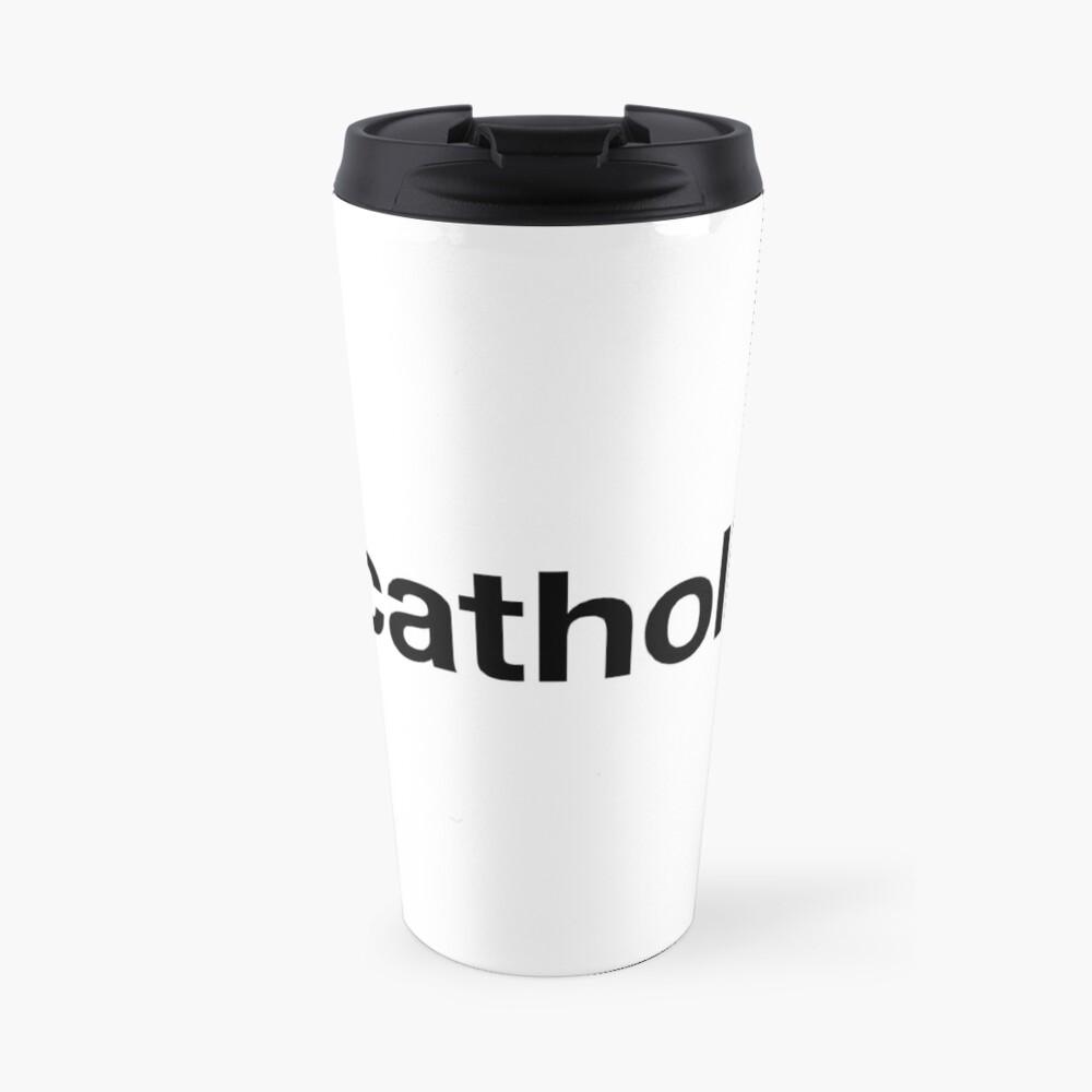 CATHOLIC Travel Mug