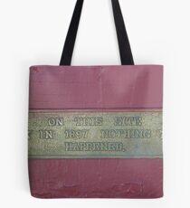 Nothing Happened! Tote Bag